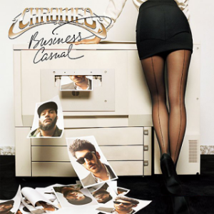 Chromeo - business casual