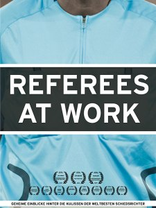 Cover der Dokumentation referees at work, Howard Webb, etc